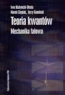 Teoria kwantów Mechanika falowa
