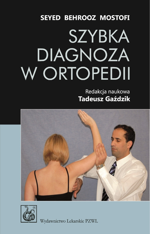 Szybka diagnoza w ortopedii Mostofi Seyed Behrooz