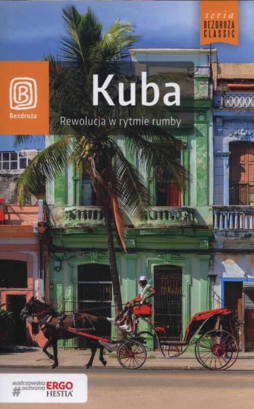 Kuba Rewolucja w rytmie rumby Dopierała Krzysztof