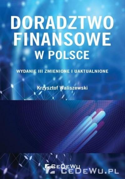 Doradztwo finansowe w Polsce Krzysztof Waliszewski