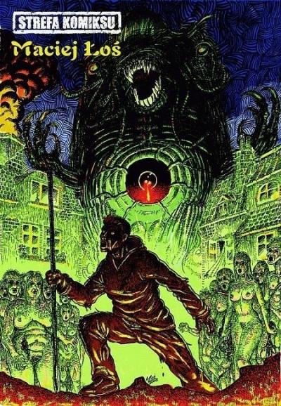 Strefa Komiksu T.8 Antologia autorska M. Łosia Maciej Łoś