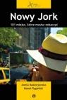 Nowy Jork 101 miejsc, któe musisz zobaczyć Radziejowska Aneta, Rygielski  Marek