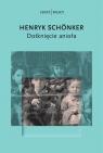 Dotknięcie anioła Schonker Henryk