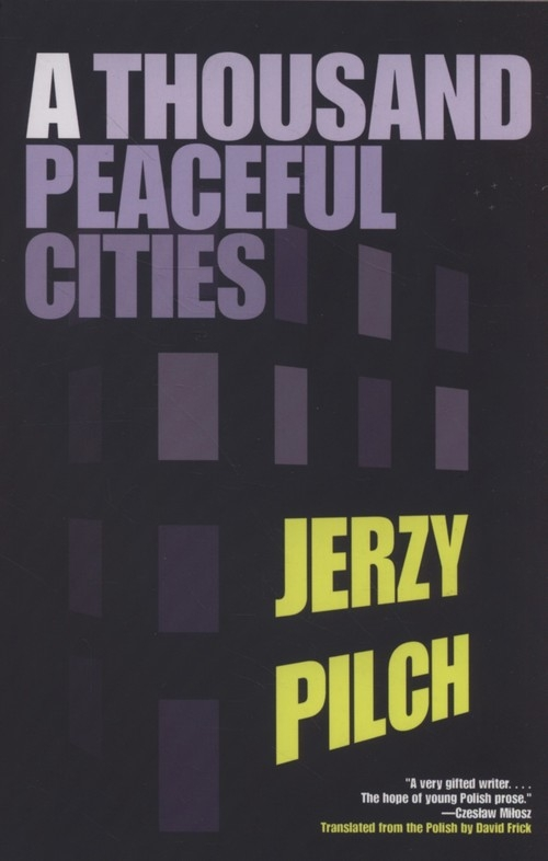 A Thousand Peaceful Cites Pilch Jerzy