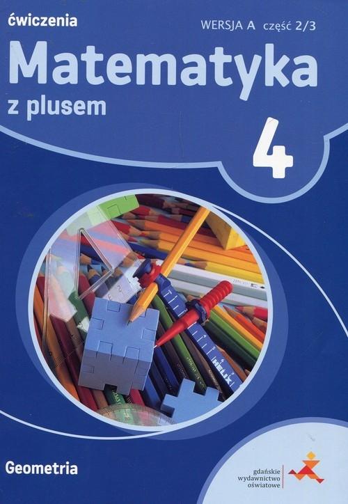 Matematyka z plusem 4 Ćwiczenia Wersja A Część 2/3 Geometria Zarzycki Piotr