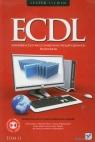 ECDL Europejski certyfikat umiejętności komputerowych Przewodnik Tom 2