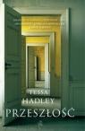 Przeszłość Tessa Hadley
