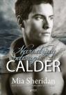 Calder Narodziny odwagi Sheridan Mia
