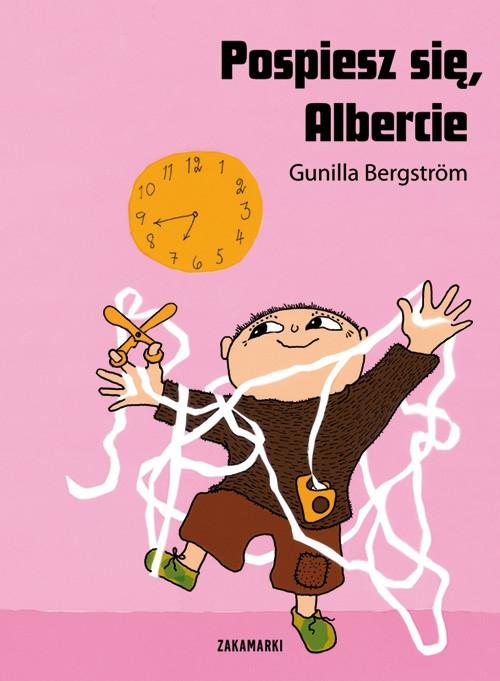 Pospiesz się Albercie (Uszkodzona okładka) Bergstrom Gunilla