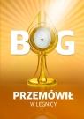 Bóg przemówił w Legnicy Cud eucharystyczny Kiernikowski Zbigniew