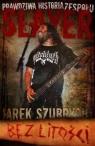 Slayer Bez Litości