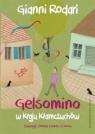 Gelsomino w Kraju Kłamczuchów Rodari Gianni