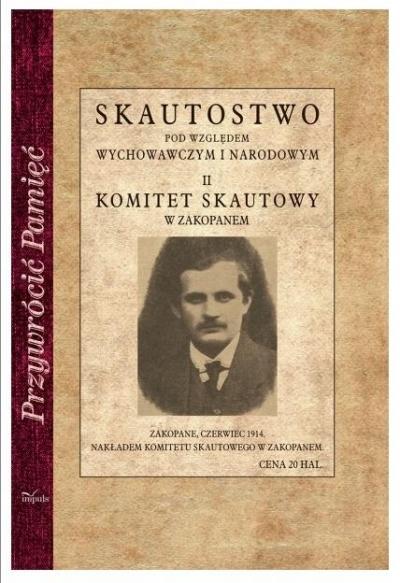 Skautostwo pod względem wychowawczym i narodowym Małkowski Andrzej