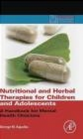 Nutritional and Herbal Therapies for Children and Adolescent