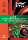 Świat fizyki 3A Zeszyt przedmiotowo-ćwiczeniowy
