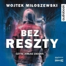 Bez reszty audiobook Wojtek Miłoszewski