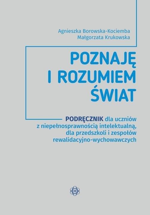Poznaję i rozumiem świat Podręcznik Borowska-Kociemba Agnieszka, Krukowska Małgorzata