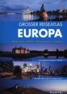 Grosser Reiseatlas Europa 1:800 000
