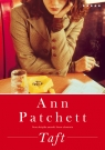 Taft  Patchett Ann