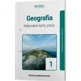 Geografia 1. Maturalne karty pracy. Zakres rozszerzony