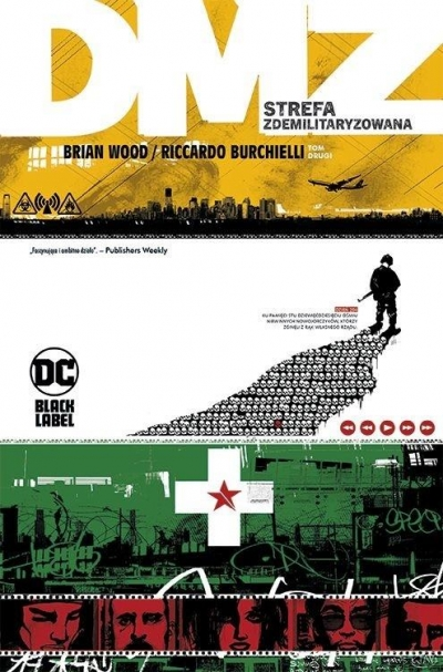 DMZ – Strefa zdemilitaryzowana. Tom 2 Brian Wood