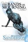 The Bands of Mourning A Mistborn Novel Sanderson Brandon