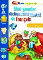 Mon premier dictionnaire illustré - La maison