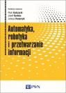 Automatyka robotyka i przetwarzanie informacji