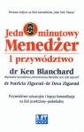 Jednominutowy menedżer i przywództwo Przywództwo sytuacyjne i lepsza Blanchard Ken, Zigarmi Patricia, Zigarmi Drea