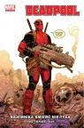 Deadpool. Najemnika śmierć nie tyka. Tom 1