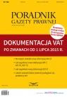 Dokumentacja VAT po zmianach od 1 lipca 2015 r