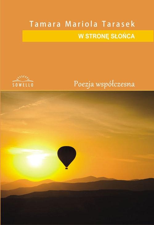 W stronę słońca Tarasek Tamara Mariola