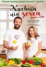 Kuchnia dla serca Zdrowie z roślin Domaradzka Violetta, Zakrzewski Robert
