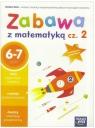 Zabawa z matematyką. Część 2. Zeszyt ćwiczeń - Szkoła podstawowa klasy Małgorzata Paszyńska