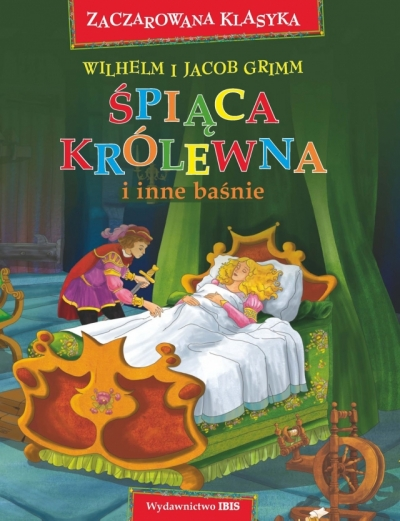 Zaczarowana klasyka. Śpiąca Królewna i inne baśnie (OT) Nożyńska-Demianiuk Agnieszka