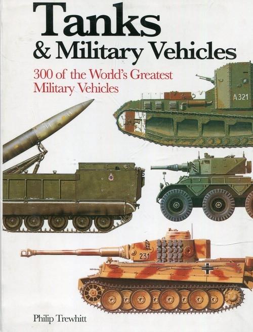 Tanks and Military Vehicles Trewhitt Philip