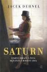 Saturn. Czarne obrazy z życia mężczyzn z rodziny Jacek Dehnel