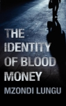 The Identity of Blood Money