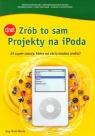 Zrób to sam Projekty na iPoda