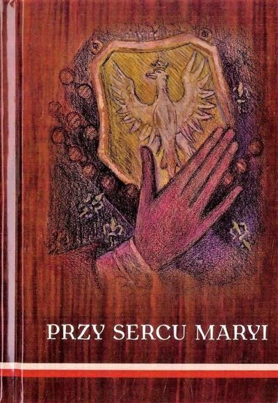 Przy sercu Maryi praca zbiorowa