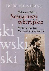 Scenariusze syberyjskie Helak Wiesław