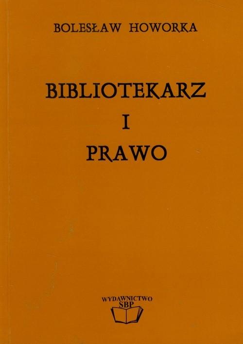 Bibliotekarz i prawo Howorka Bolesław