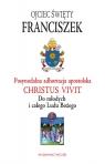 Adhortacja Christus vivit Do młodych i całego Ludu Bożego Papież Franciszek