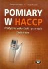 Pomiary w HACCP - praktyczne wskazówki i przyrządy pomiarowe