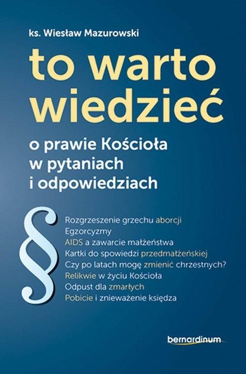 To warto wiedzieć Mazurowski Wiesław