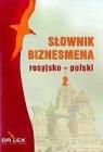 Rosyjsko-polski słownik biznesmena