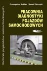 Pracownia diagnostyki pojazdów samochodowych  Kubiak Przemysław, Zalewski Marek