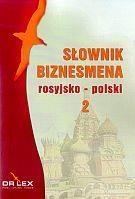 Rosyjsko-polski słownik biznesmena Kapusta Piotr