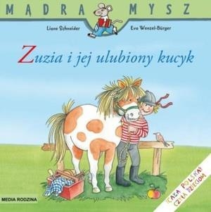 Zuzia i jej ulubiony kucyk Schneider Liane