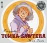 Przygody Tomka Sawyera  (Audiobook) Twain Mark